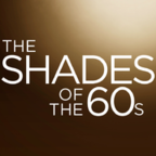 The Shades of the 60s